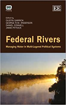 Federal Rivers: Managing Water In Multi-Layered Political Systems