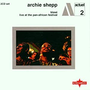 Blase - Live at the Pan-African Festival