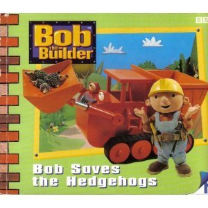 bob the builder bob saves the hedgehogs