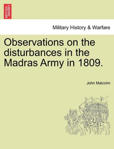 Observations on the disturbances in the Madras Army in 1809. Part II.