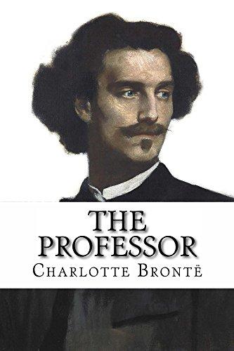 Charlotte Brontë - The Professor (Special Illustrated Edition)