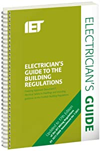 Electricians Guide To The Building Regulations 3rd Edition
