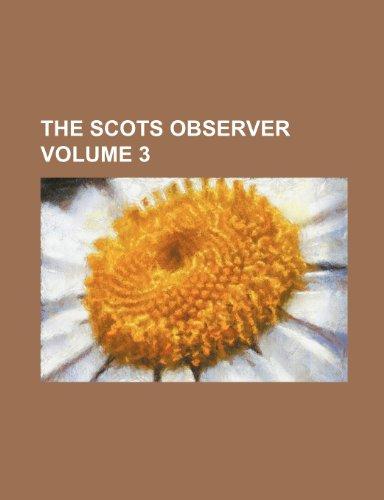The Scots observer Volume 3