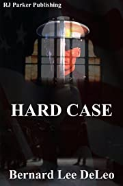 HARD CASE (Book 1 - John Harding Series - Special Ops Marine, CIA Agent, Cage Fighter)