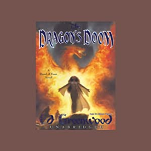 Dragon's Doom: Band of Four, Book 4 | [Ed Greenwood]