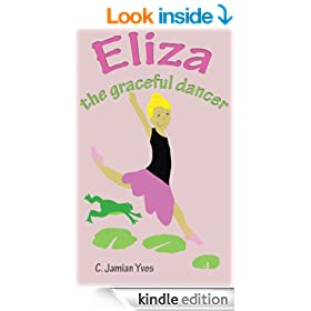 Eliza the Graceful Dancer (Children's Animal & Dance Book)