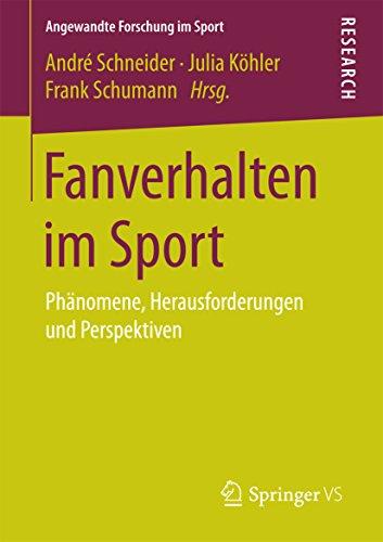 fanverhalten-im-sport-phanomene-herausforderungen-und-perspektiven-angewandte-forschung-im-sport