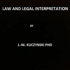Law and Legal Interpretation Audiobook