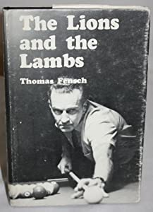 The Lions and the Lambs: Pool players and the game today Thomas Fensch