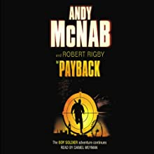 Payback: Boy Soldier, Book 2 Audiobook by Andy McNab, Robert Rigby Narrated by Daniel Weyman