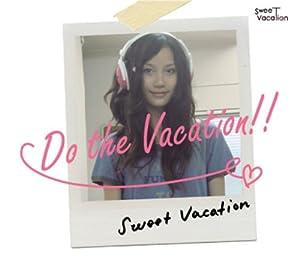 Hello Sweet Vacation