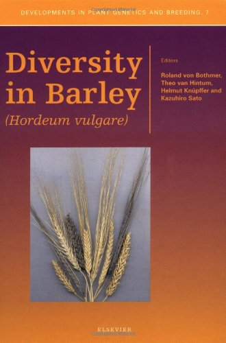Diversity in Barley (Hordeum vulgare) (Developments in Plant Genetics and Breeding)