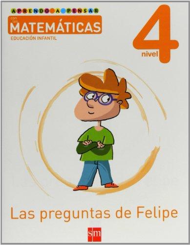 aprendo-a-pensar-con-las-matematicas-las-preguntas-de-felipe-nivel-4-educacion-infantil
