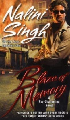 Blaze of Memory (Psy-Changelings, Book 7), Nalini Singh