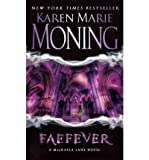 Karen Marie Moning (FAEFEVER: THE FEVER SERIES) BY MONING, KAREN MARIE(AUTHOR)Paperback Jul-2009