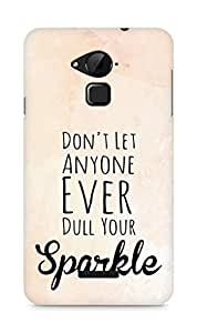 AMEZ dont let anyone dull your sparkle Back Cover For Coolpad Note 3
