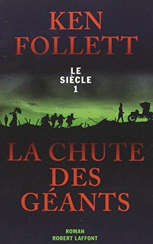 Le Siècle (1) : La chute des géants
