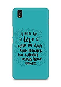 Amez I fell in Love with You Back Cover For OnePlus X