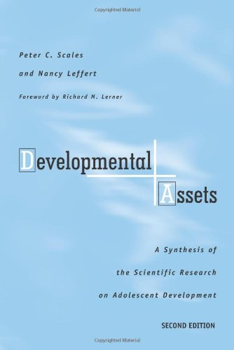 Developmental Assets: A Synthesis of the Scientific...