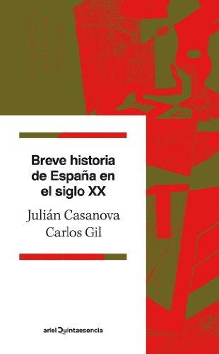 Breve historia de España en el siglo XX (Quintaesencia (ariel))