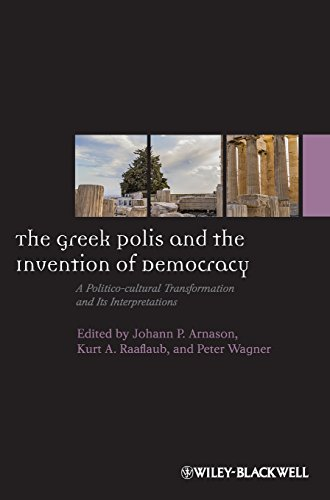 The Greek Polis and the Invention of Democracy: A Politico-cultural Transformation and Its Interpretations PDF