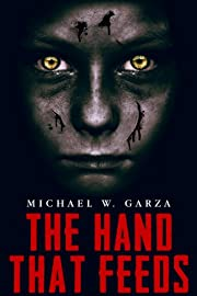 The Hand That Feeds: A Horror Novel