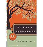 To Kill a MockingbirdTO KILL A MOCKINGBIRD by Lee, Harper (Author) on May-23-2006 Paperback (0061120081) by Lee, Harper