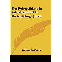 Der Reisegefahrte in Adersbach Und in Riesengebirge (1838)