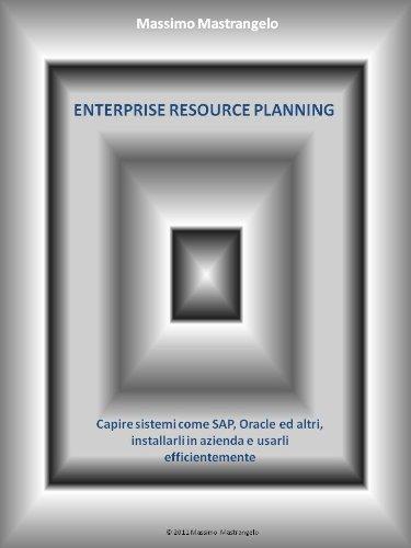 enterprise-resource-planning-capire-sistemi-come-sap-e-oracle-installarli-in-azienda-e-utilizzarli-e