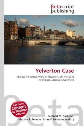 yelverton-case-theresa-yelverton-william-yelverton-4th-viscount-avonmore-viscount-avonmore