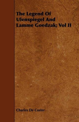 The Legend of Ulenspiegel and Lamme Goedzak; Vol II