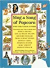 Sing a song of popcorn: Every child's book of poems 1ST edition by Regniers, Beatrice Schenk De published by Scholastic Inc Hardcover
