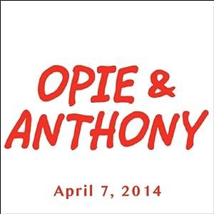 Opie & Anthony, Morgan Spurlock, April 7, 2014 Radio/TV Program