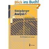 Analysis 1: Mit 250 Aufgaben und Lösungen (Springer-Lehrbuch)