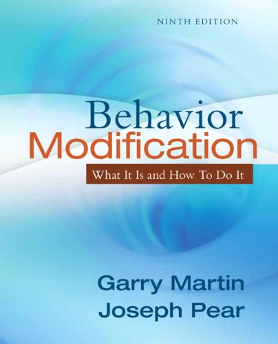 Behavior Modification: What It Is and How To Do It (9th...