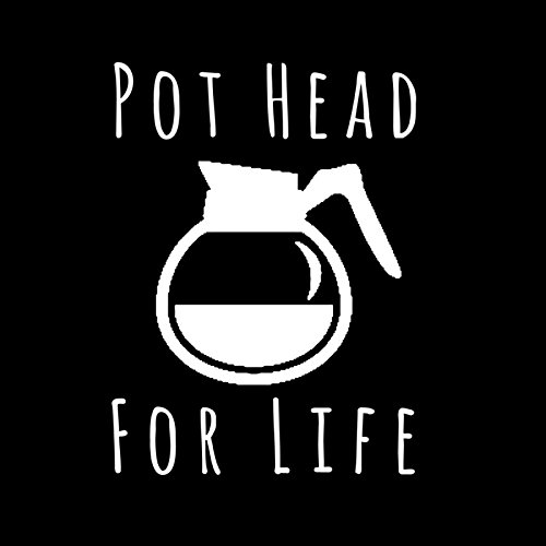 Pot Head For Life Coffee Vinyl Decal Sticker|Car Truck Van Wall Laptop|WHITE|5 In|KCD669 (Dominican Pots compare prices)