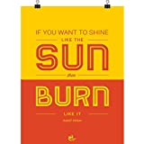 Thinkpot If You Want To Shine Like The Sun, Then Burn Like It! - Adolf Hitler Poster 12X18