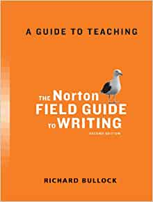 norton field guide to writing amazon The norton field guide to writing has 160 ratings and 9 reviews laura said: i'm using this book for the second time in one of my freshman composition cl.