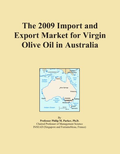 the-2009-import-and-export-market-for-virgin-olive-oil-in-australia