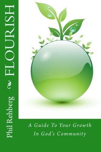 Flourish: A Guide To Your Growth In God's Community (Living The Gospel Daily) (Volume 2) PDF