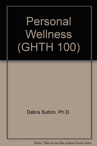 Personal Wellness (GHTH 100)