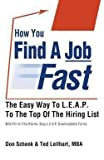 img - for How You Find a Job Fast (Paperback)--by Don Schenk [2011 Edition] book / textbook / text book