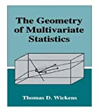 img - for By Thomas D. Wickens - The Geometry of Multivariate Statistics (1994-12-16) [Hardcover] book / textbook / text book