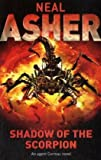Shadow of the Scorpion (0230738966) by Asher, Neal