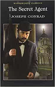 secret agent wordsworth classics joseph conrad