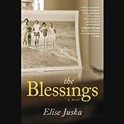 The Blessings   [Elise Juska]