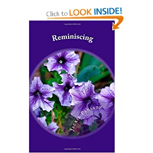 Reminiscing: Poems From My Heart (Volume 1)