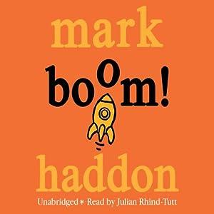 Boom! | [Mark Haddon]