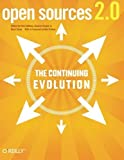 img - for Open Sources 2.0: The Continuing Evolution 1st edition by DiBona, Chris, Stone, Mark, Cooper, Danese (2005) Paperback book / textbook / text book