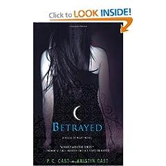 Betrayed  House of Night 2 (req)